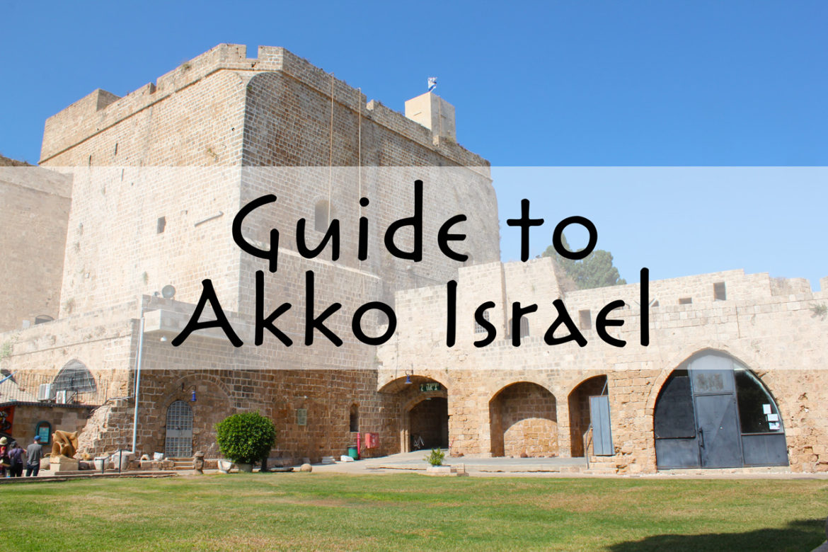 Guide to Akko, Israel