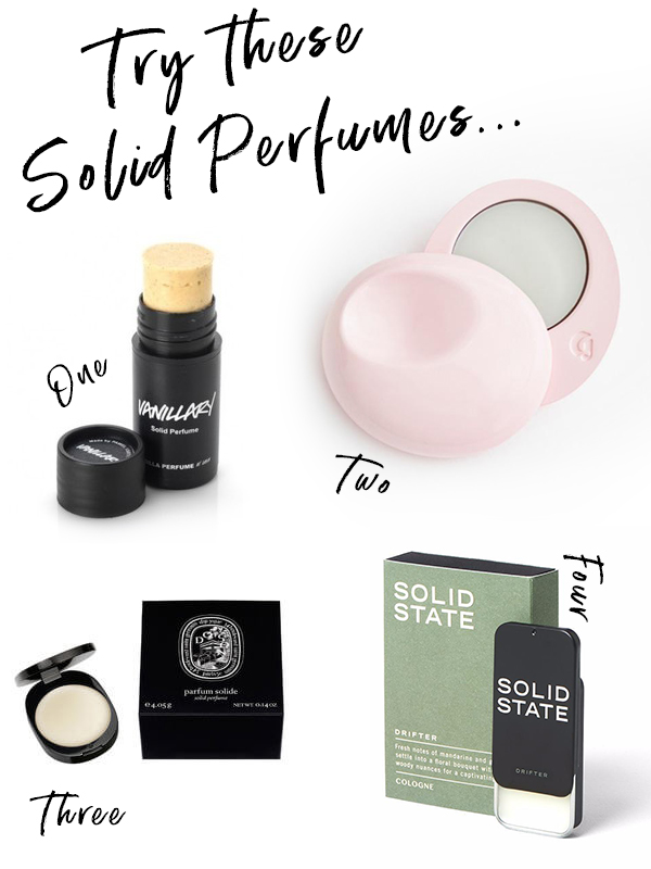 Try these Solid Perfumes, including a men's scent!