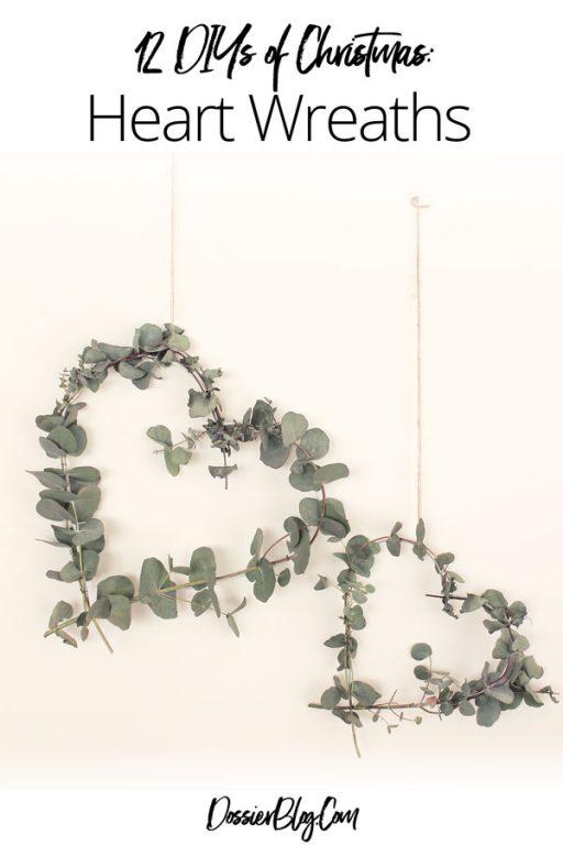 How to make Eucalyptus heart wreaths | Dossier Blog