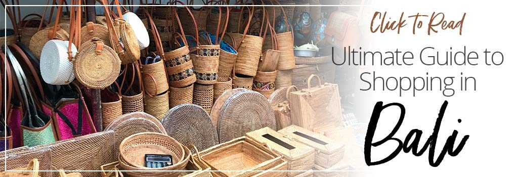 Click to read the Ultimate Guide to shopping in Bali | Dossier Blog