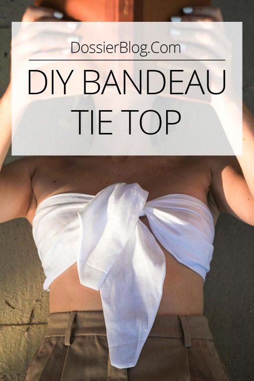 DIY Bandeau tie top | Dossier Blog