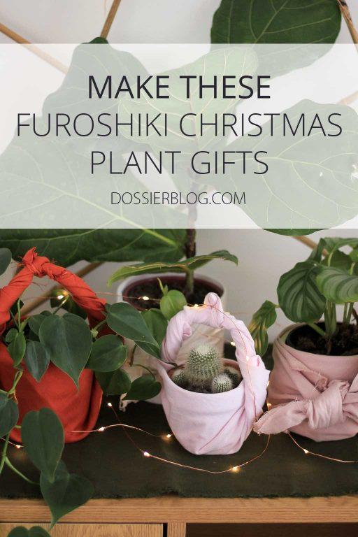 Make these Furoshiki Christmas plant gifts | Dossier Blog