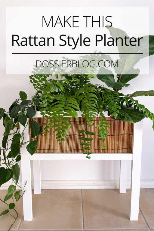 Make this rattan style planter box | Dossier Blog